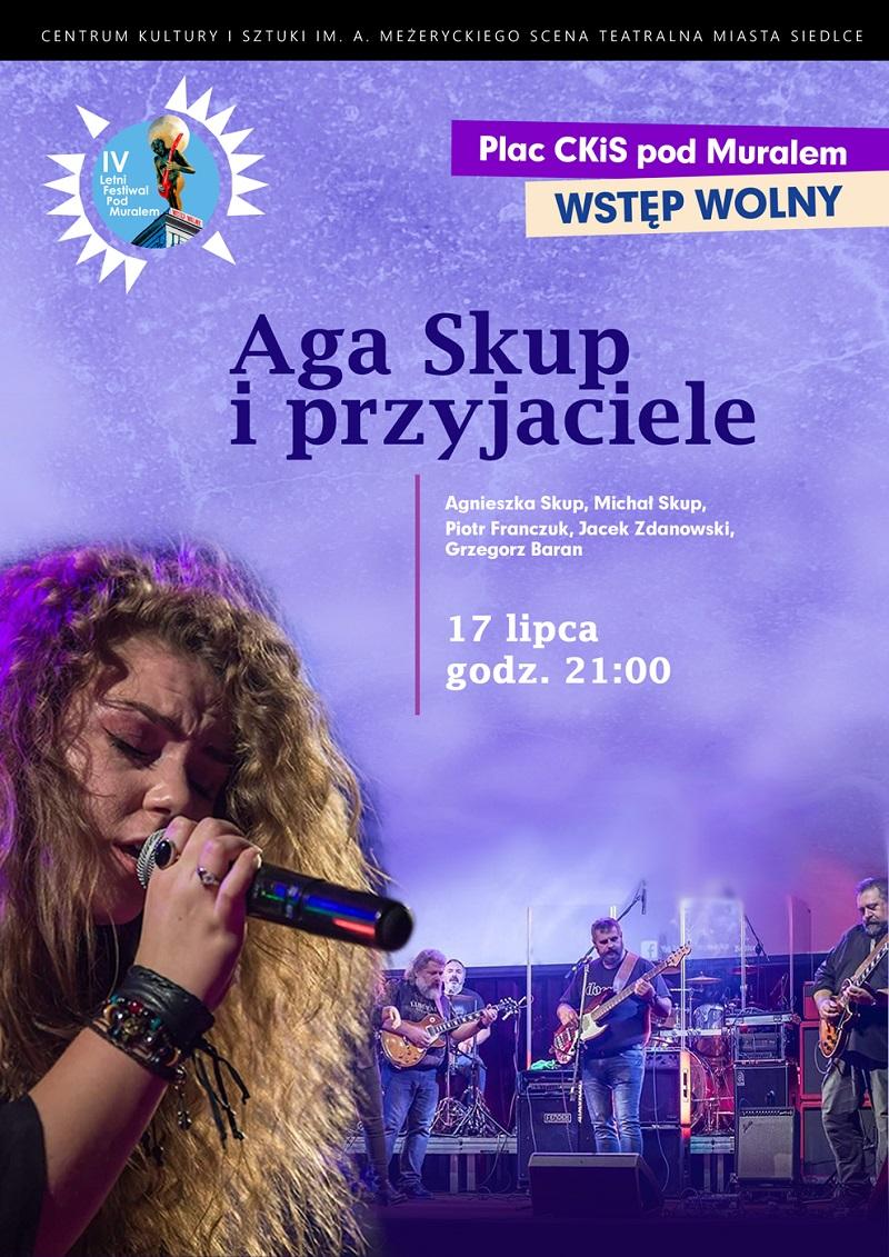 Koncert Aga Skup i przyjaciele w ramach Festiwalu pod Muralem w Siedlcach
