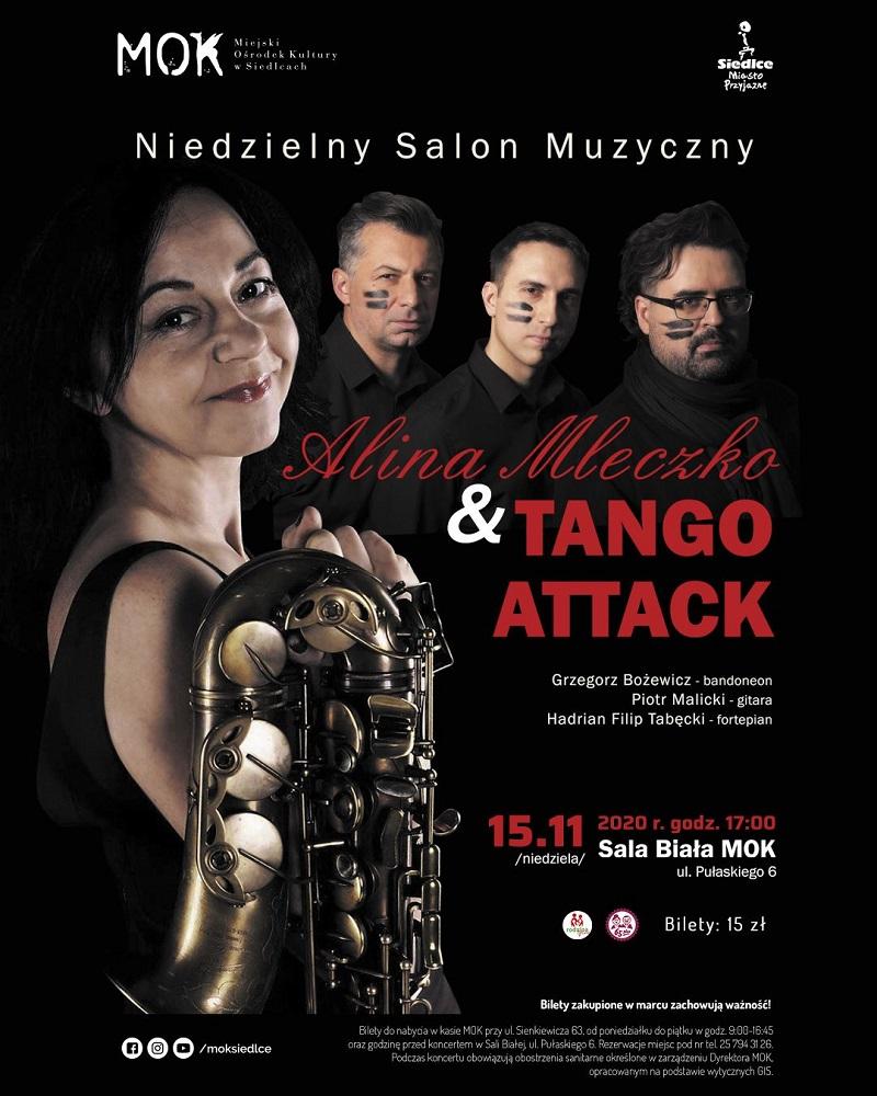 Niedzielny Salon Muzyczny. Koncert Aliny Mleczko i Tango Attack